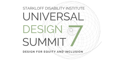 An intricate golden spiral behind text that reads Starkloff Disability Institute Universal Design Summit 7 Design for Equity and Inclusion
